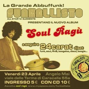 I FUNKALLISTO presentano il nuovo cd SOUL RAGU ven 23 aprile@ANGELO MAI